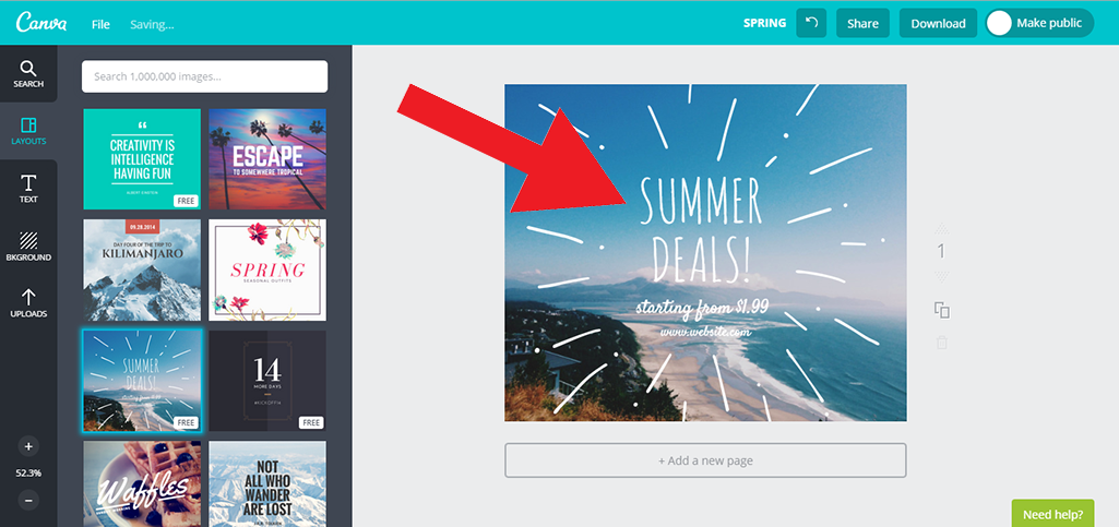Once you've selected a canvas you like, click on various sections to  edit them.  Click on the words 'Summer Deals' to change them.