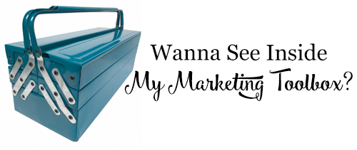 Wanna See Inside My Marketing Toolbox?