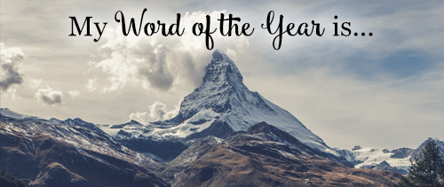 My Word of the Year is…