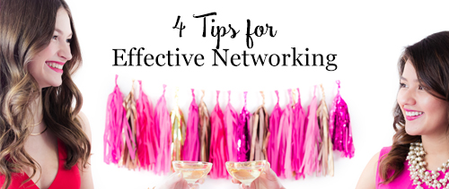 4 Tips for Effective Networking