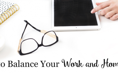How to Balance Your Work and Home Life